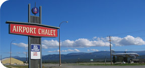Airport Chalet - Just off the Alaska Highway